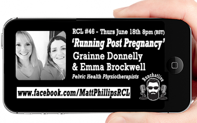 Runchatlive Ep.46 'Return To Running Post Natal' with Emma Brockwell and Grainne Donnelly