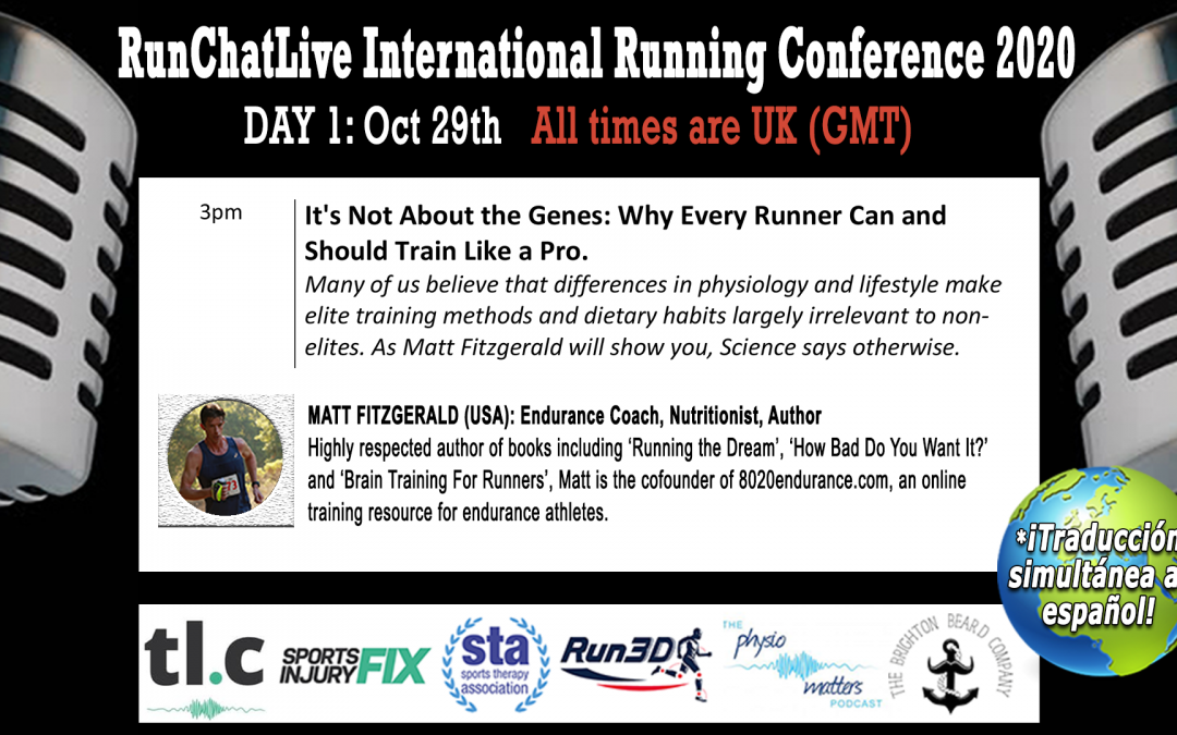 RunChatLive Running Conference: 6 Days To Go – Speaker 5: Matt Fitzgerald – Why Every Runner Should Train Like a Pro