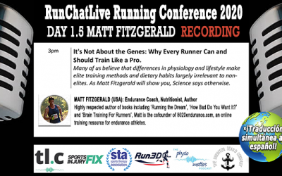 Why Every Runner Can & Should Train Like A Pro – Runchatlive 2020 Day 1.5 Matt Fitzgerald Recording