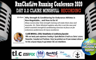 Strength and Conditioning for Runners – Runchatlive 2020 Day2.2 Dr. Claire Minshull Recording