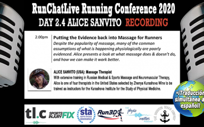 Putting the Evidence Back into Massage for Runners – Runchatlive 2020 Day 2.4 Alice Sanvito Recording