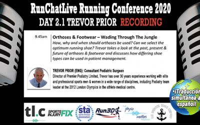 Orthoses & Footwear: Wading Through The Jungle – Runchatlive 2020 Day2.1 Trevor Prior Recording