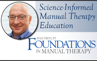 Modernizing Views of Manual Therapy – Guest Blog by Walt Fritz